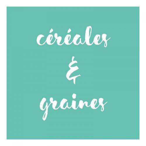 Céréales & graines