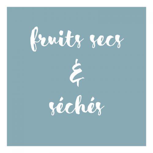 Fruits secs & séchés